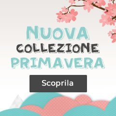 La nuova collezione Primavera è finalmente online!