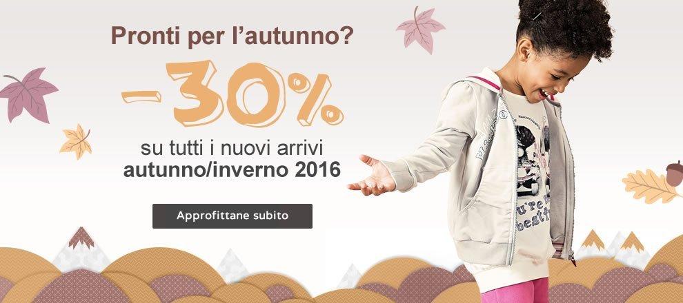 -30% su tutti i nuovi arrivi autunno/inverno 2016